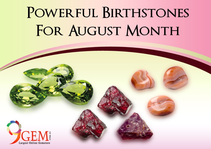 Powerful Birthstones For August Month